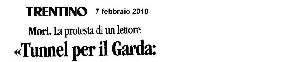 Tunnel per il Garda: Comune assente e niente dibattito