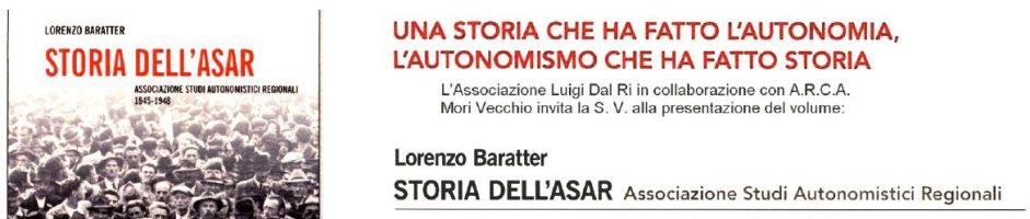 """""""STORIA DELL'ASAR"""" di Lorenzo Baratter"""