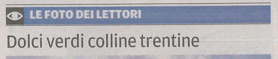 """""""Colline trentine"""": oggi sul quotidiano IL TRENTINO"""